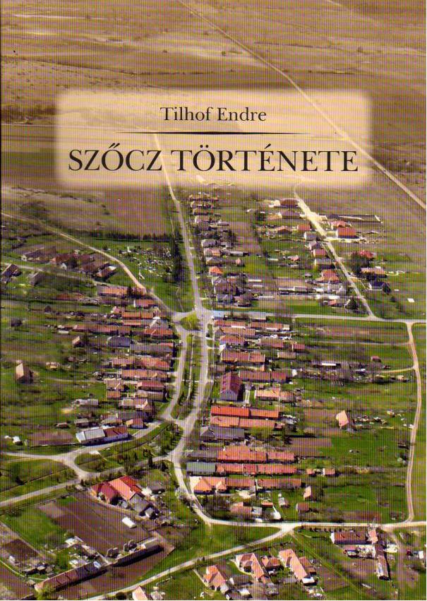tilhof_endre_szocz_tortenete